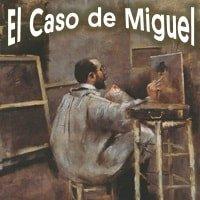 Dinámica El Caso de Miguel
