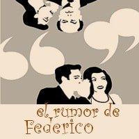 Dinámica El Rumor de Federico