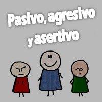 Dinámica Pasivo, agresivo y asertivo