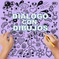 Dinámica Dialogo con Dibujos